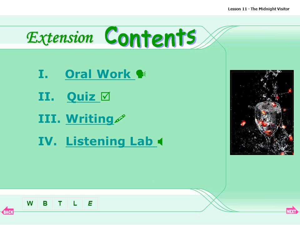 BTLEW Lesson 11 - The Midnight Visitor II.Quiz 2 4.