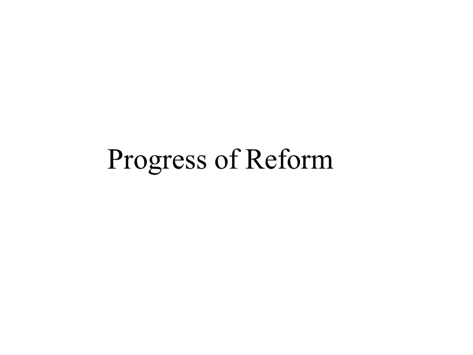Progress of Reform