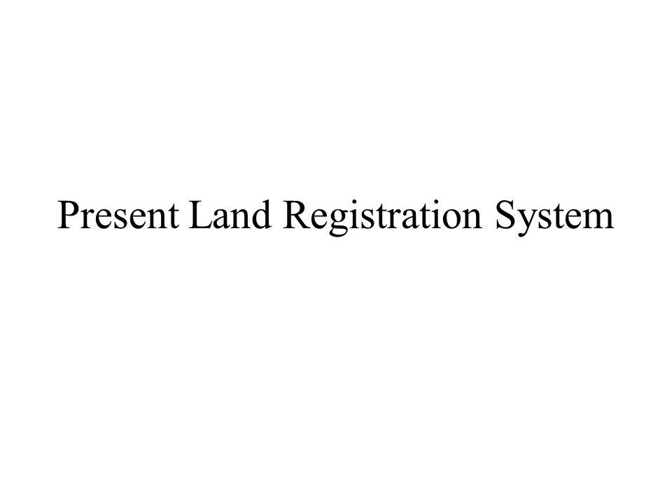 Present Land Registration System