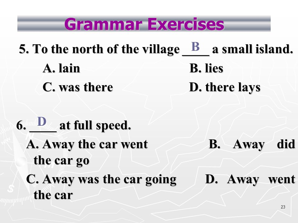 22 Grammar Exercises 3. You will see this product ___ wherever you go.