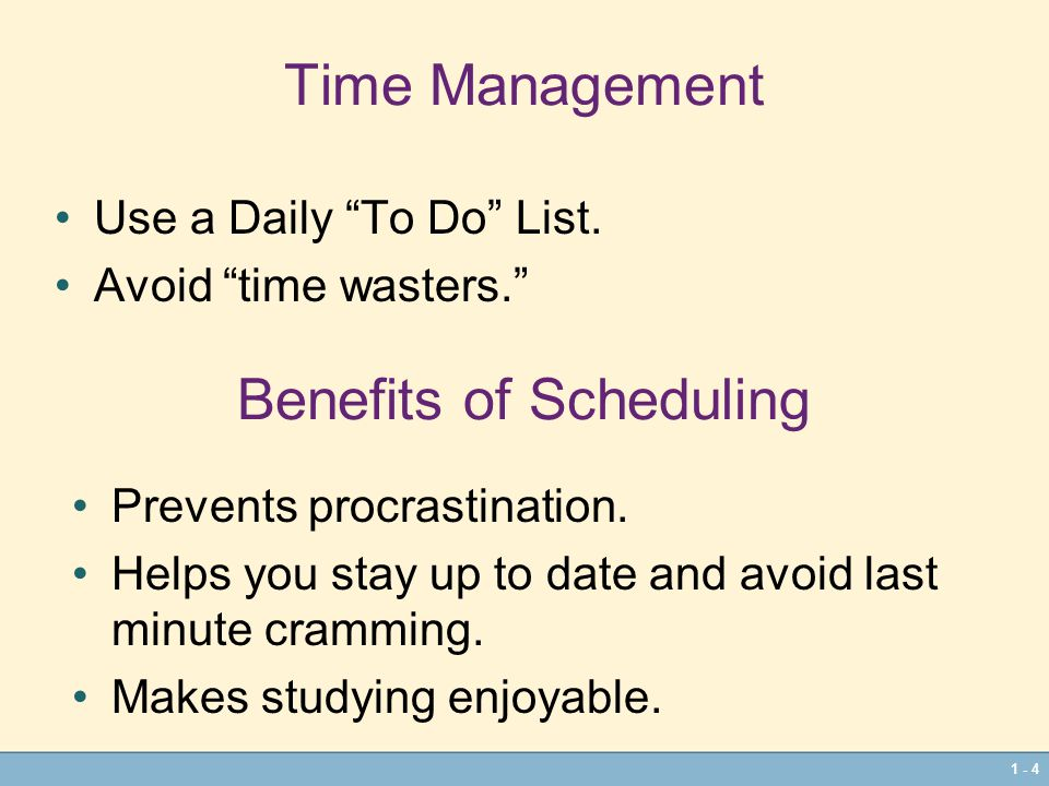 1 - 4 Time Management Use a Daily To Do List.
