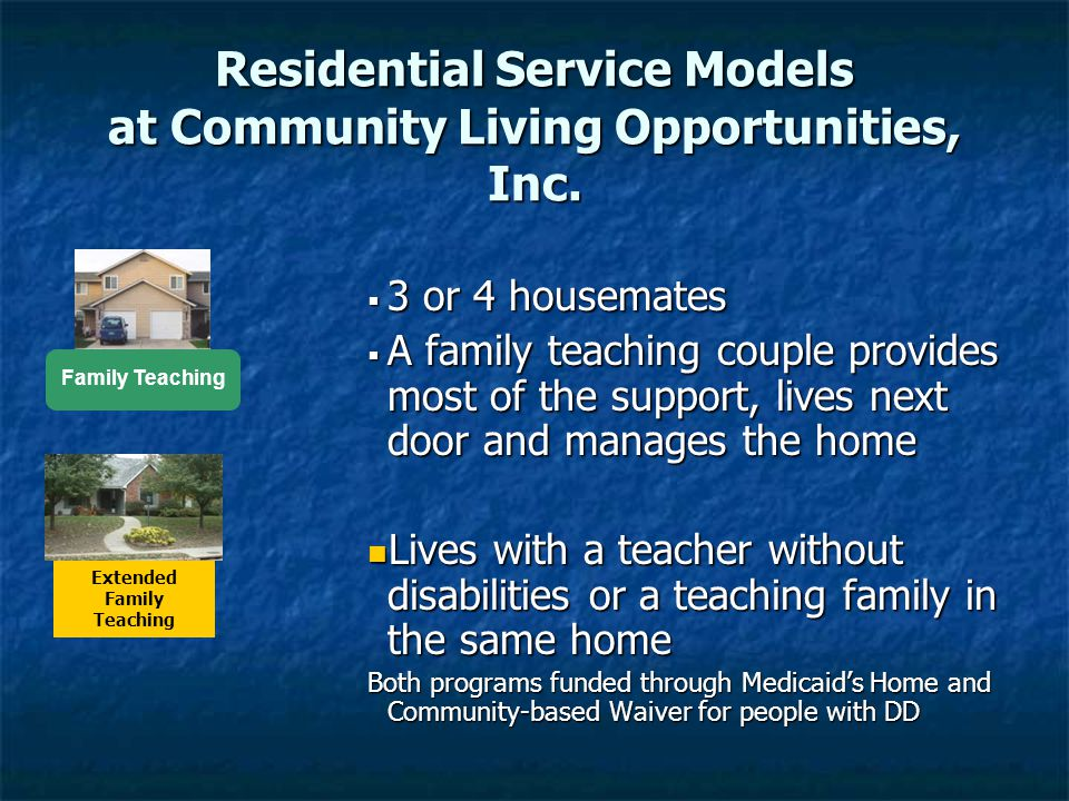 Residential Service Models at Community Living Opportunities, Inc.
