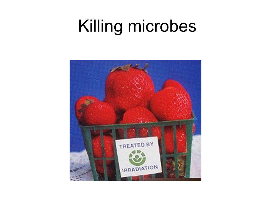 Killing microbes
