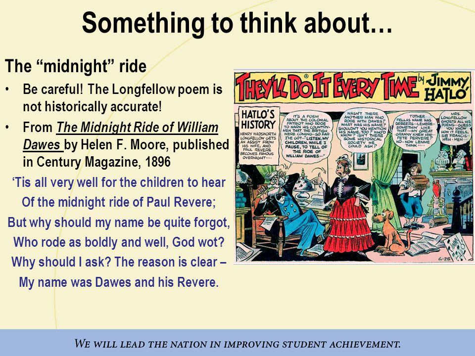 Something to think about… The midnight ride Be careful.