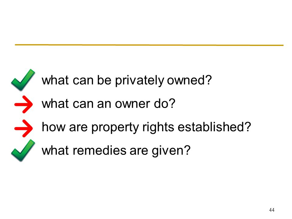 44 what can be privately owned. what can an owner do.