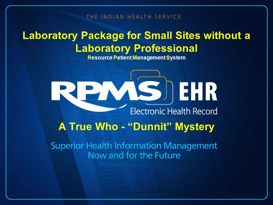 A True Who - Dunnit Mystery Laboratory Package for Small Sites without a Laboratory Professional Resource Patient Management System