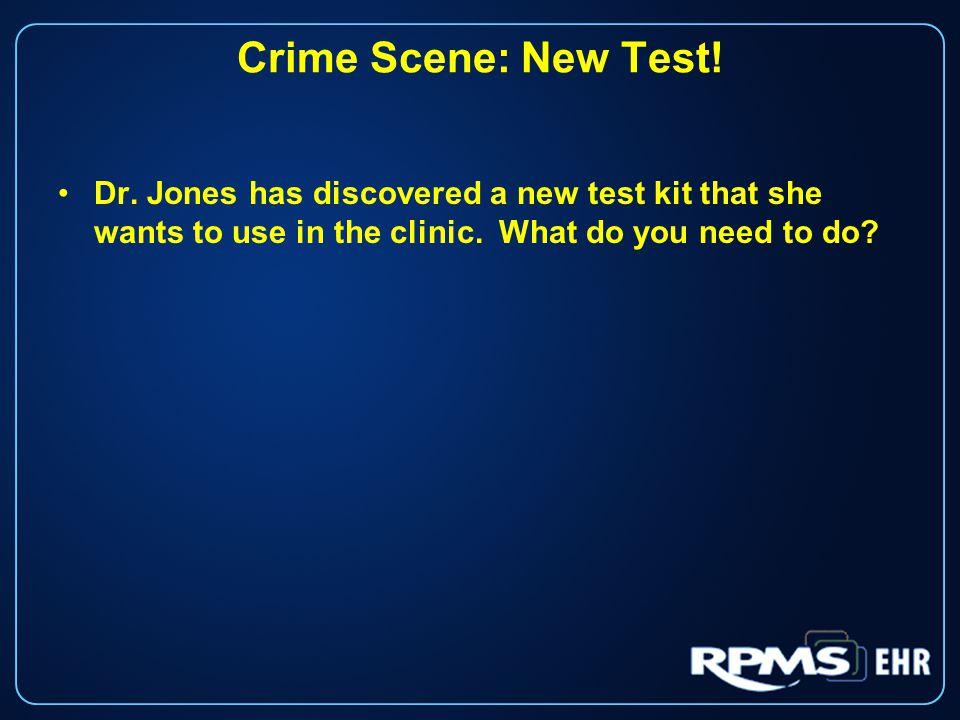 Crime Scene: New Test. Dr.