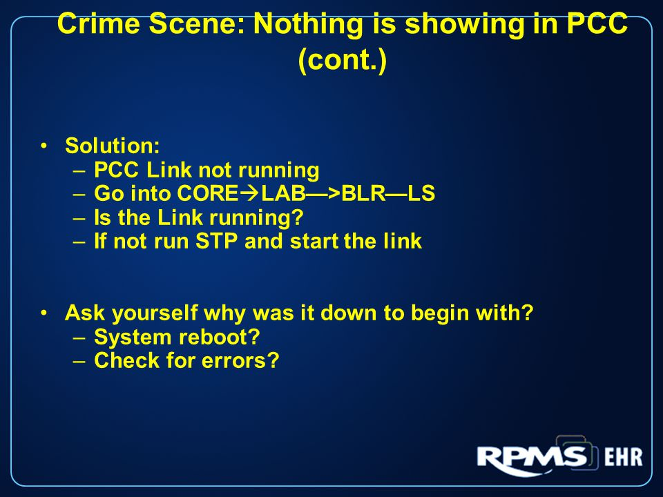 Crime Scene: Reference Lab Test Missing (cont.) Crime Scene: Incomplete test log will show what is pending and you can then followup with quest