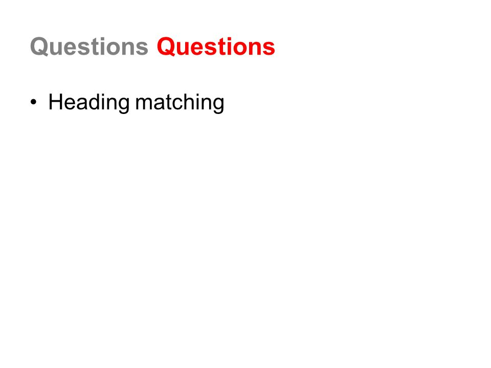 Questions Heading matching