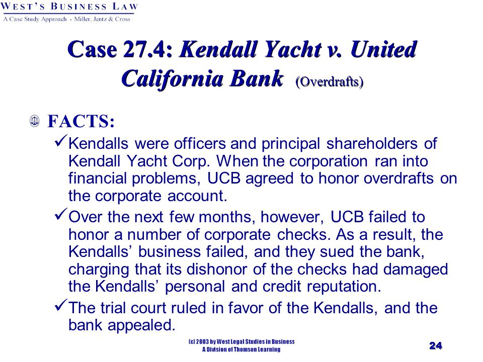 24 Case 27.4: Kendall Yacht v.