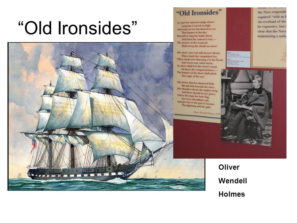 """""""Old Ironsides"""" Oliver Wendell Holmes"""