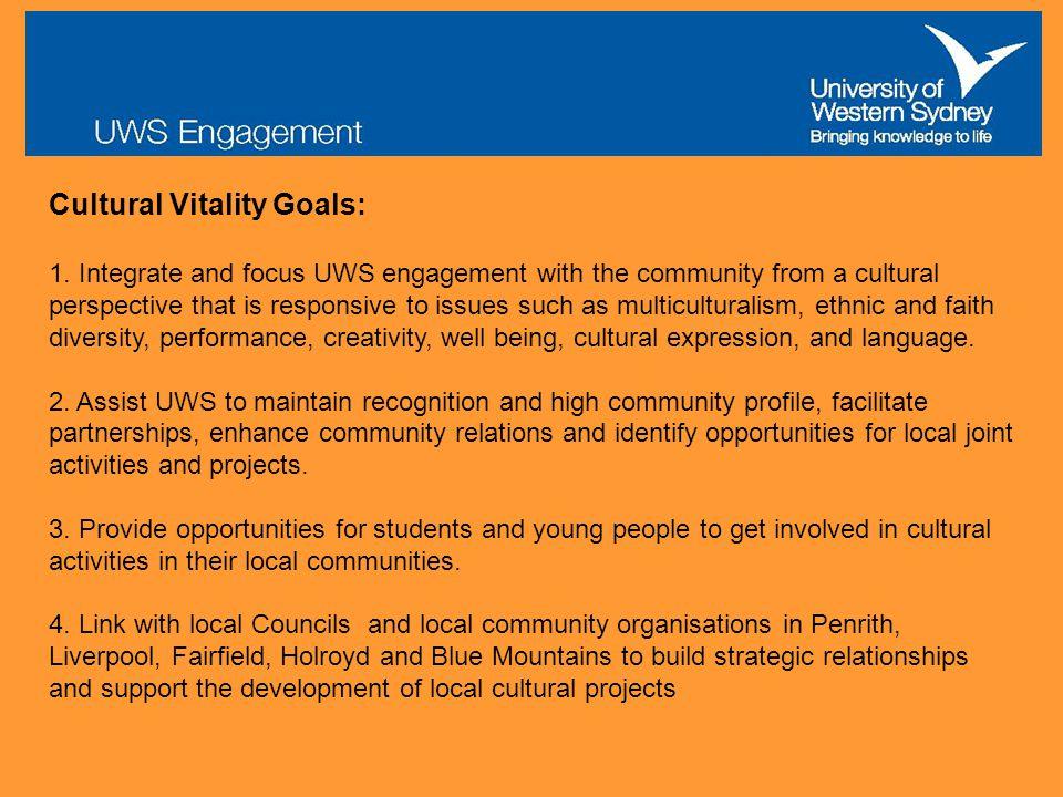 Cultural Vitality Goals: 1.