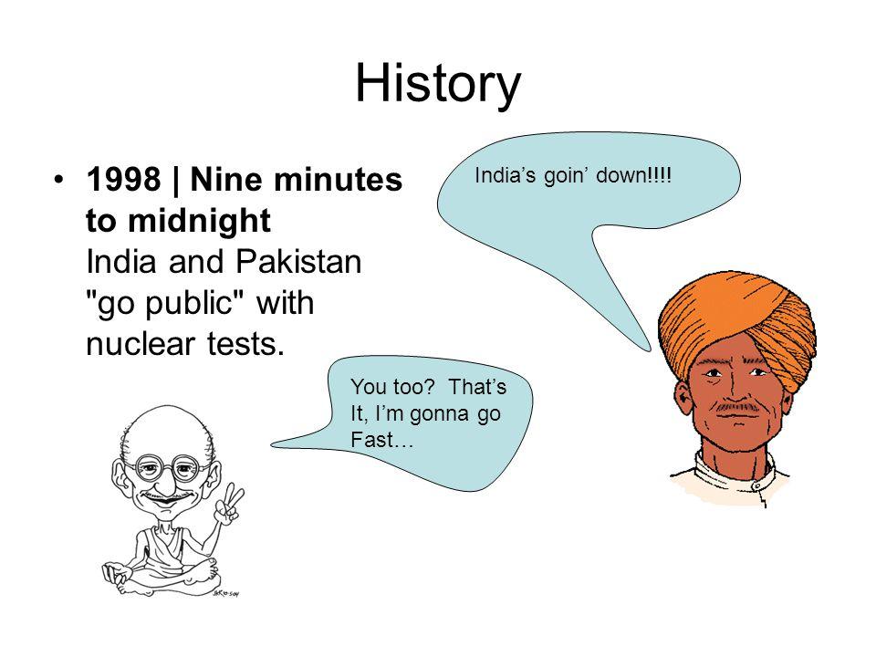 History 1998 | Nine minutes to midnight India and Pakistan