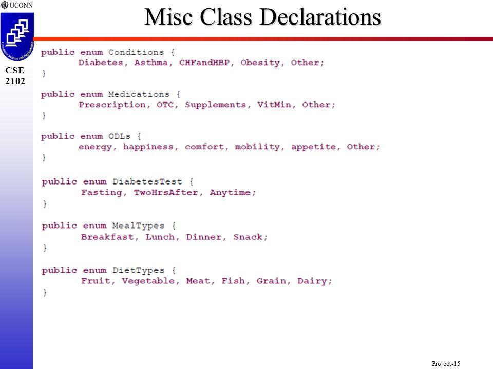Project-15 CSE 2102 Misc Class Declarations