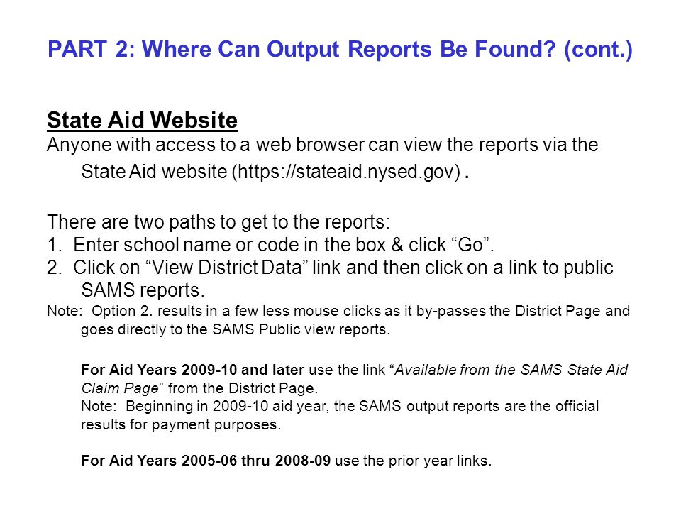 Option 2.Path to the Public View Output Reports From State Aid Homepage.