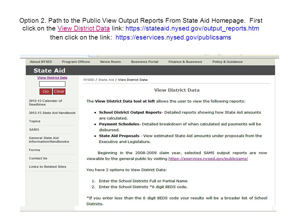 Option 2. Path to the Public View Output Reports From State Aid Homepage.