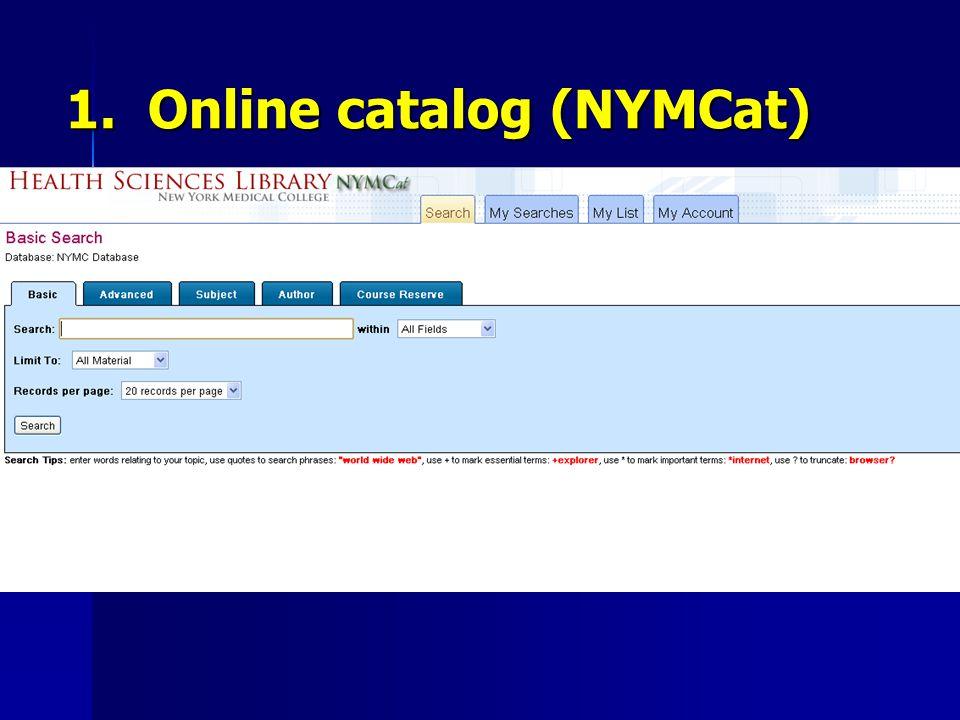 1. Online catalog (NYMCat)