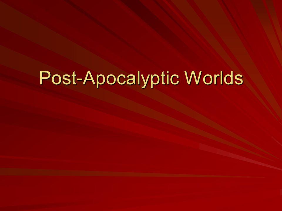 Post-Apocalyptic Worlds