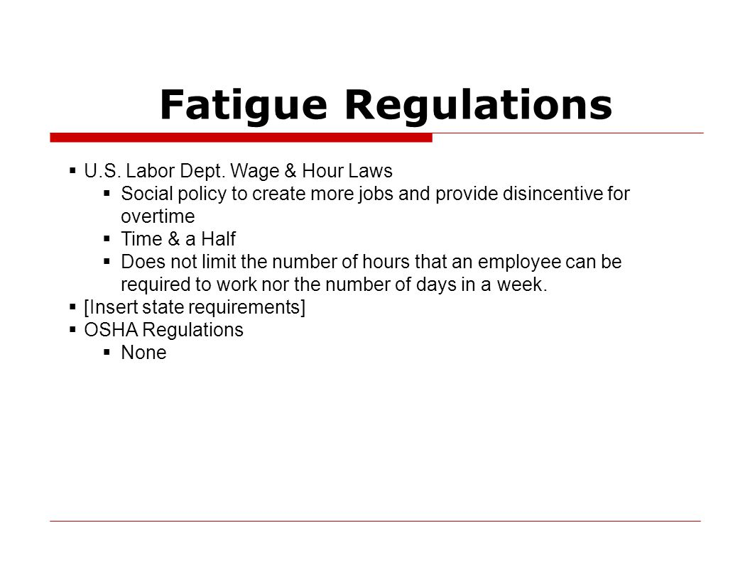 Fatigue Regulations  U.S. Labor Dept.