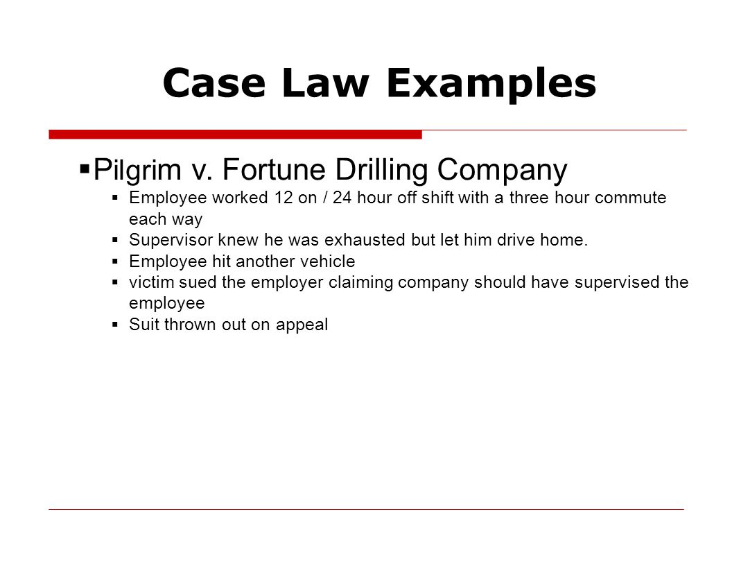 Case Law Examples  P ilgri m v.