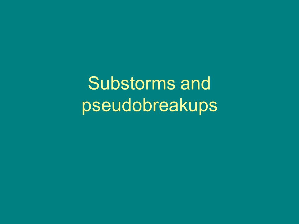 Substorms and pseudobreakups