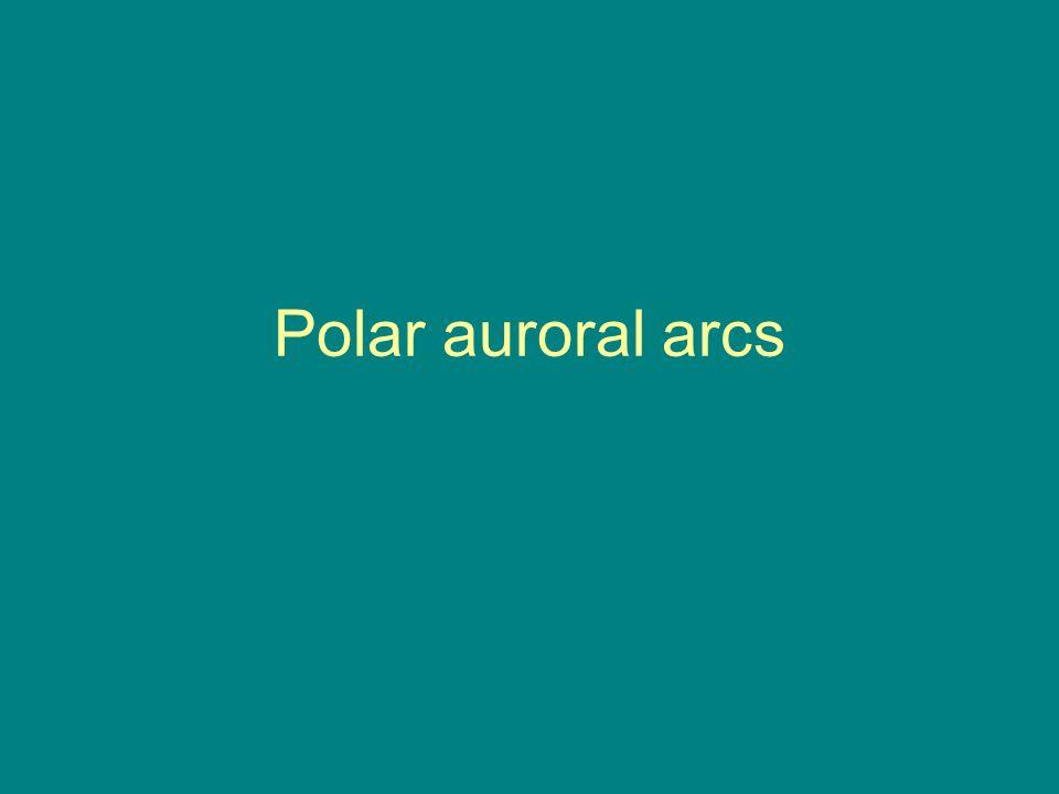 Polar auroral arcs