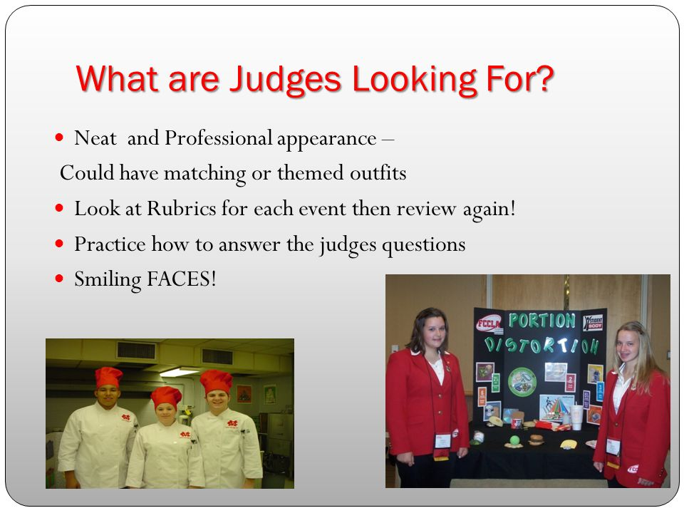 What are Judges Looking For.
