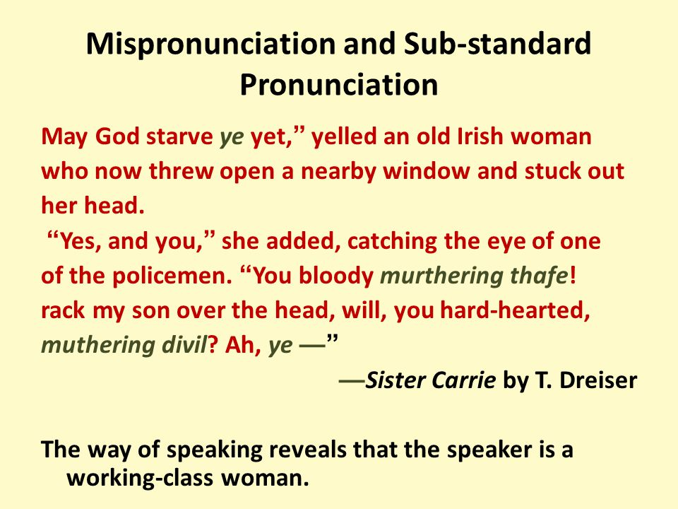 """May God starve ye yet, """" yelled an old Irish woman who now threw open a nearby window and stuck out her head. """" Yes, and you, """" she added, catching th"""