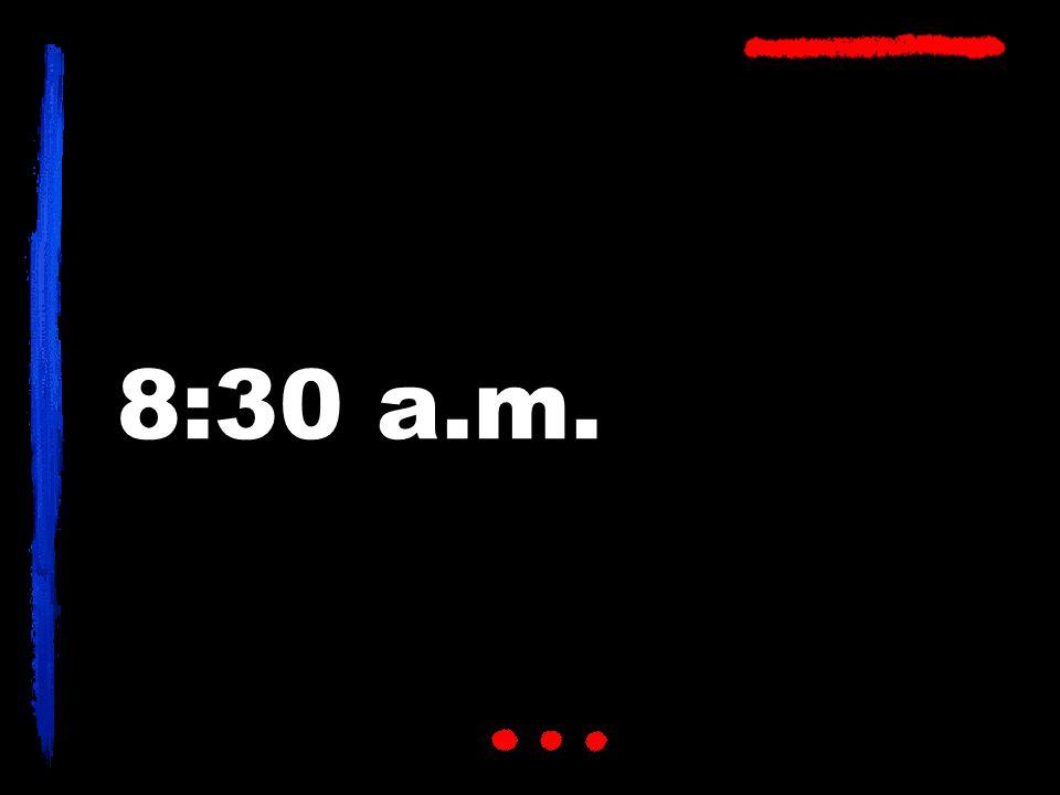 8:30 a.m.