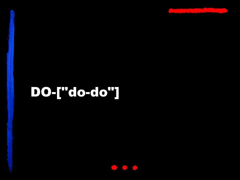 DO-[ do-do ]