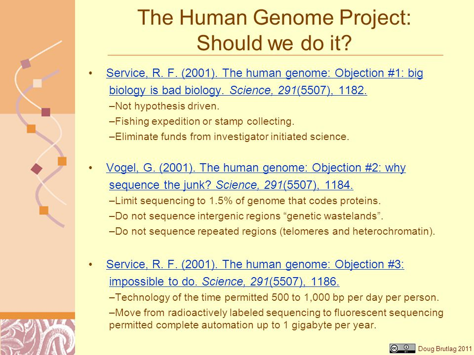Doug Brutlag 2011 The Human Genome Project: Should we do it.