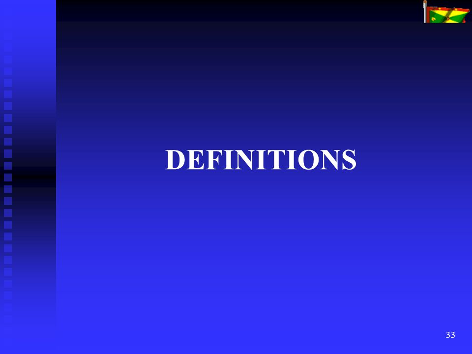 33 DEFINITIONS