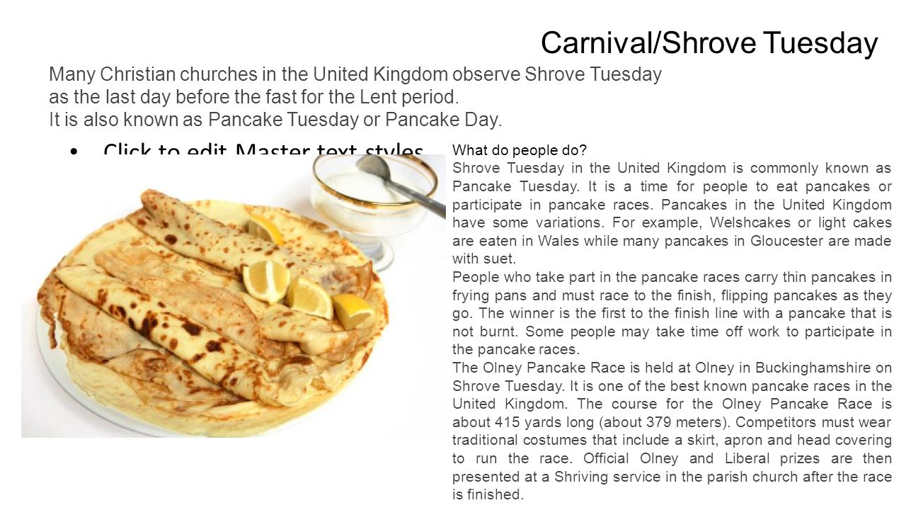 Click to edit Master text styles Second level Third level Fourth level Fifth level Carnival/Shrove Tuesday Many Christian churches in the United Kingd
