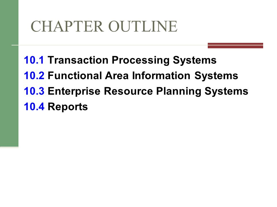 10.4 Functional Area Information Systems Reports Routine reports (e.g.