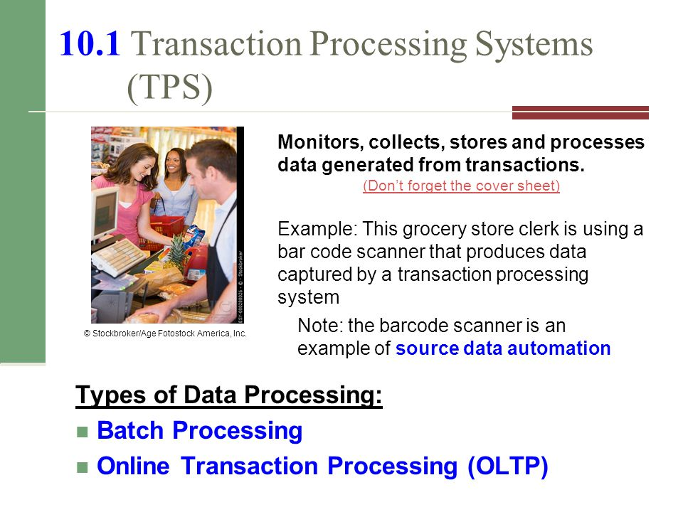 Chapter 10 Review Explain the purposes of transaction processing systems, and provide at least one example of how businesses use these systems.
