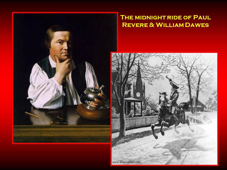 The midnight ride of Paul Revere & William Dawes