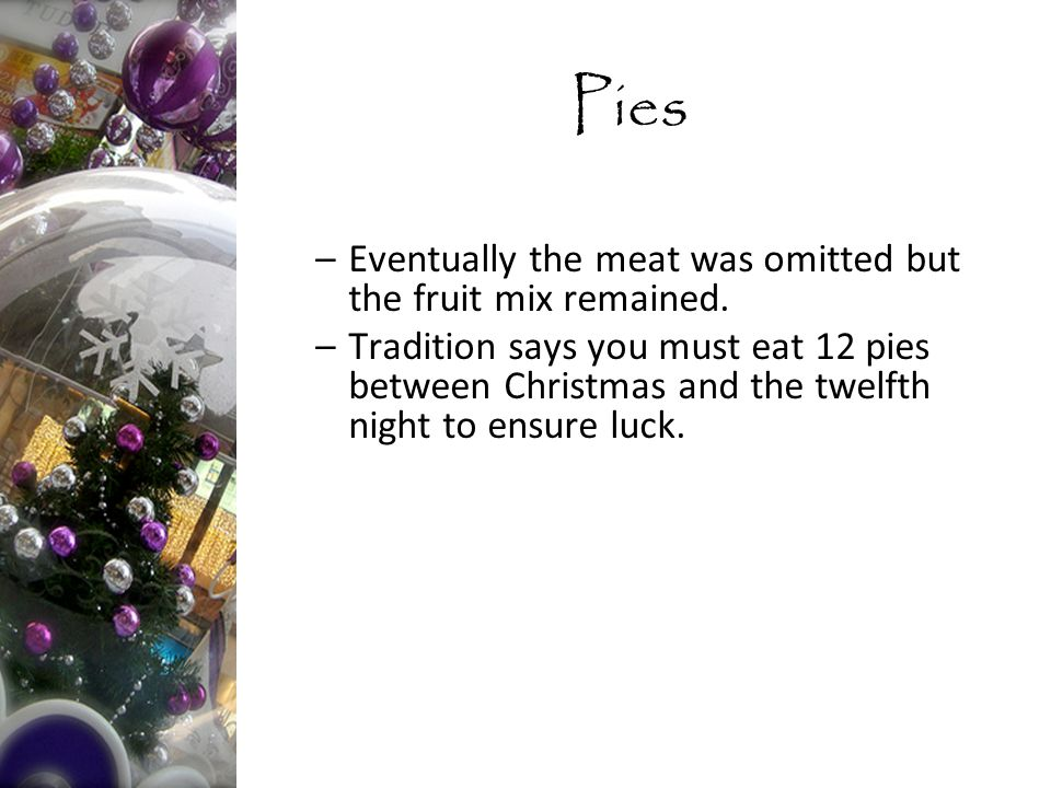 –Eventually the meat was omitted but the fruit mix remained.
