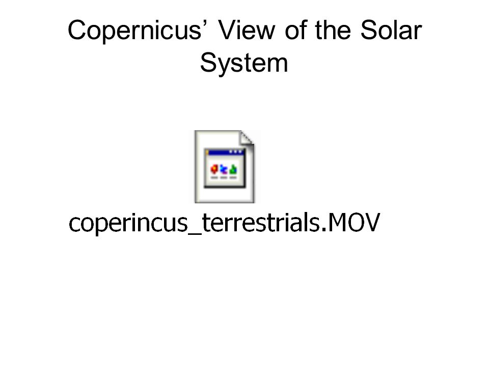 Copernicus' View of the Solar System