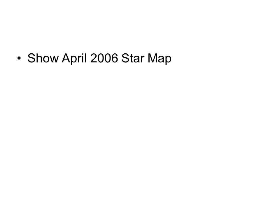 Show April 2006 Star Map