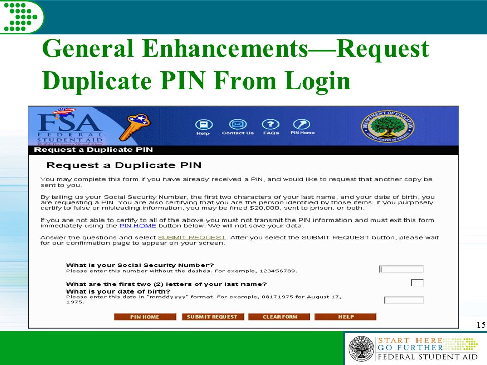 15 General Enhancements—Request Duplicate PIN From Login