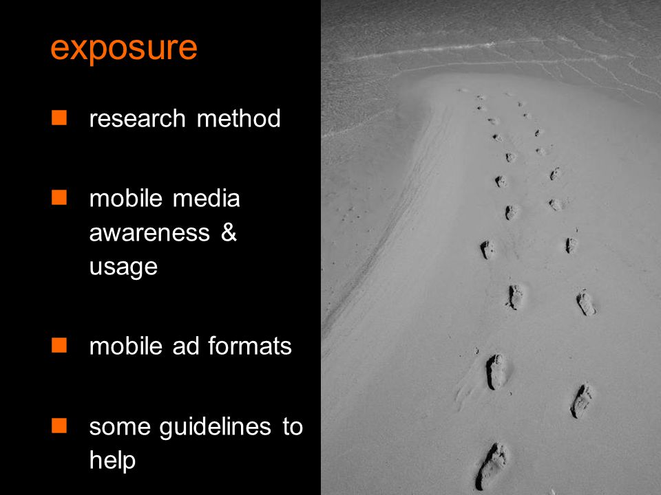 Orange Unrestricted the legal stuff We hope you use Exposure to encourage the use of mobile marketing and advertising.