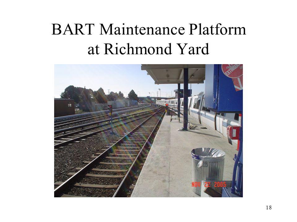 18 BART Maintenance Platform at Richmond Yard