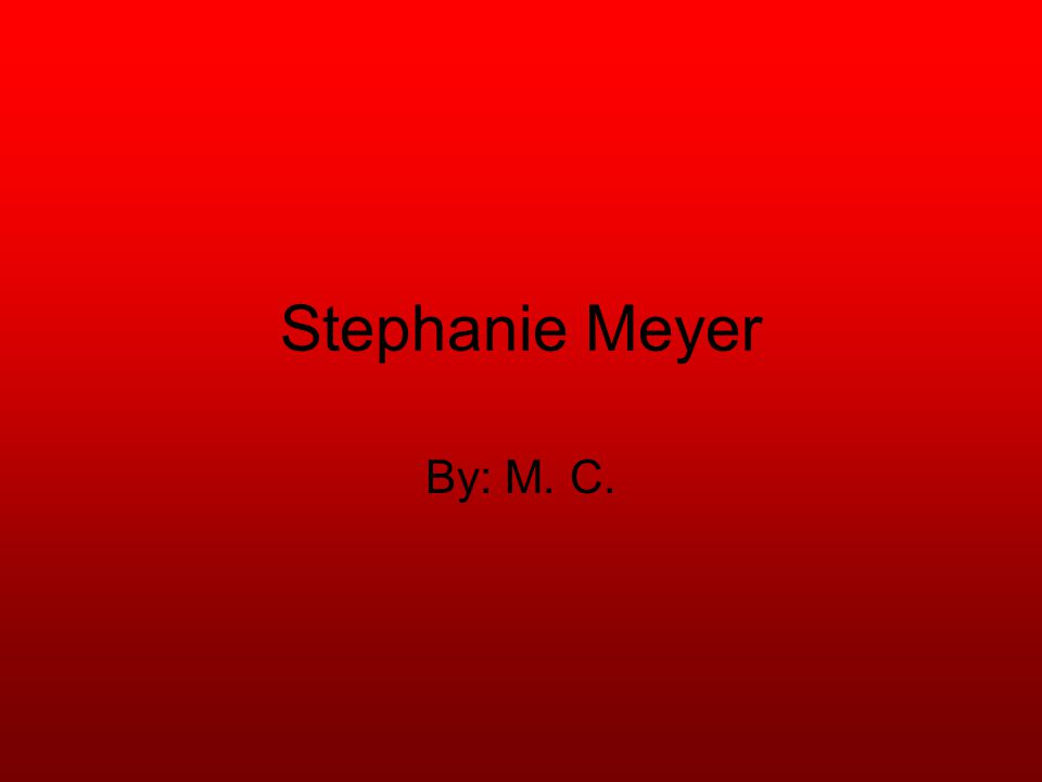 Stephanie Stephenie was born December 24, 1973 in Hartford,Connecticut Daughter of Stephen and Candy Morgan