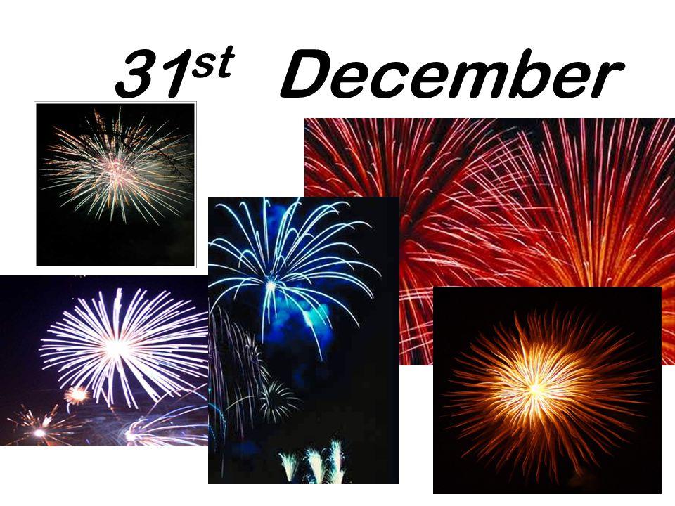 31 st December