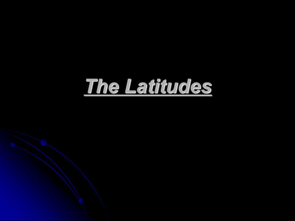 The Latitudes