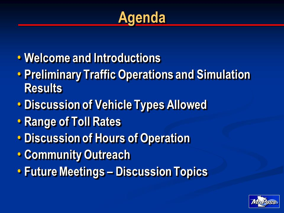 AgendaAgenda Welcome and Introductions Welcome and Introductions Preliminary Traffic Operations and Simulation Results Preliminary Traffic Operations