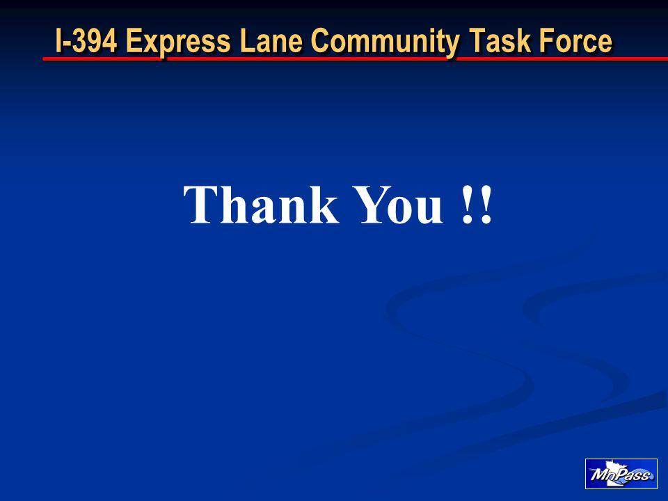 I-394 Express Lane Community Task Force Thank You !!