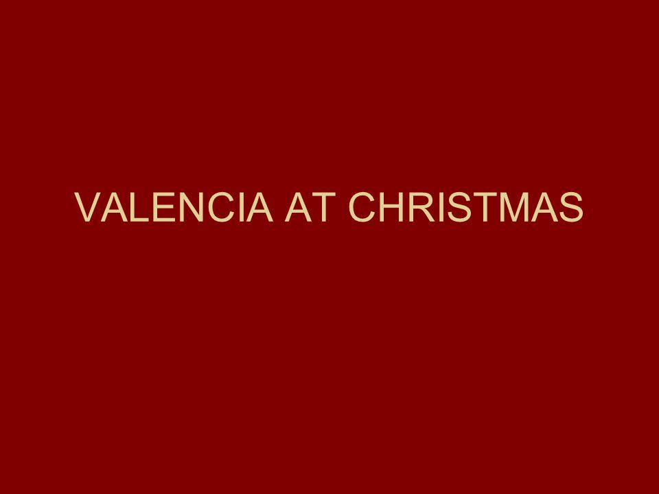 VALENCIA AT CHRISTMAS