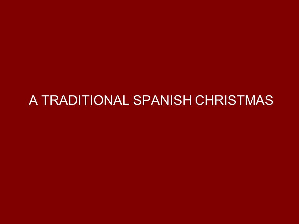 A TRADITIONAL SPANISH CHRISTMAS