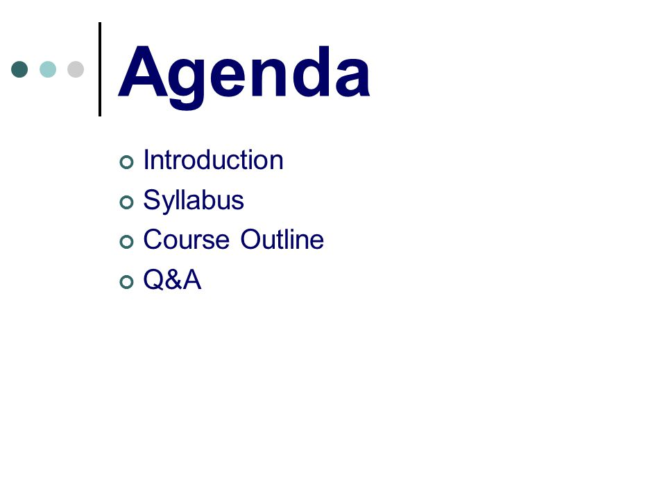 Semester Kickoff issues This course is demanding.Be proactive and keep a positive attitude.